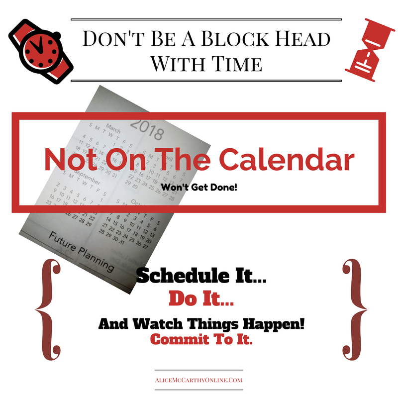 Don't Be A Block HeadWith Time